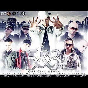 5 & 3 (Official Remix) [feat. Tony Lenta, Alex y Yenza, Aldo, Jking y Maximan & Trebol Clan] - Single Mp3 Download