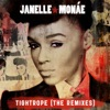 Tightrope (Remixes), Janelle Monáe