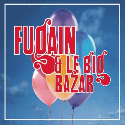 Les années Big Bazar - Michel Fugain