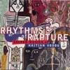 Rhythms of Rapture: Sacred Musics of Haitian Vodou