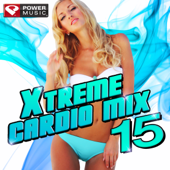 Xtreme Cardio Mix, Vol. 15 (60 Min Non-Stop Workout Mix) [140-150 BPM]
