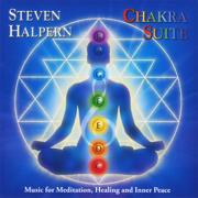 Chakra Suite: Music for Meditation, Healing and Inner Peace - Steven Halpern - Steven Halpern