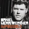Impossible - Single, Daniel Merriweather