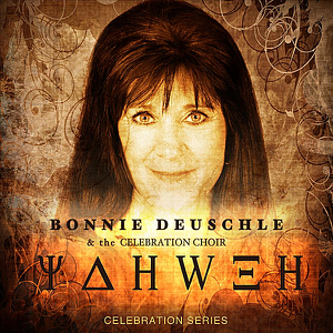 Bonnie Deuschle & the Celebration Choir - He Took It to the Cross
