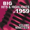 Big Hits & Highlights of 1959, Vol. 19