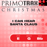Christmas Primotrax - Christmas Primotrax - I Can Hear Santa Claus - Performance Tracks - EP artwork
