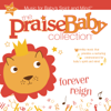 Forever Reign - The Praise Baby Collection