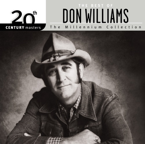 Don Williams - 20th Century Masters - The Millennium Collection: The Best of Don Williams