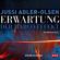 Jussi Adler-Olsen - Erwartung - Der Marco-Effekt: Carl Mørck 5