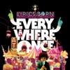 Lyrics Born - I Like It, I Love It