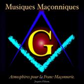 Musiques Maçonniques (Atmosphères pour la Franc-Maçonnerie)