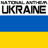 National Anthem of Ukraine (Sce Ne Vmerla Ukrajiny)