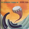 The Futuristic Sounds Of Sun Ra ジャケット写真