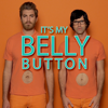 It's My Belly Button - Rhett and Link