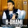 Tenu Nachdi Vekna - Single