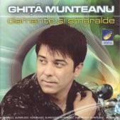 08 Ghita Munteanu - Dragu-mi sa tropotesc