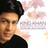 King Khan (Songs From the Films of Shahrukh Khan)