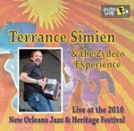 Terrance Simien & The Zydeco Experience - Jam The Jazz Fest