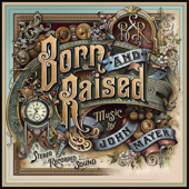 Born and Raised - John Mayer, John Mayer