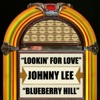 Lookin For Love Blueberry Hill