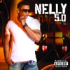 5.0, Nelly