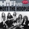 Rhino Hi-Five: Mott the Hoople - EP, Mott the Hoople
