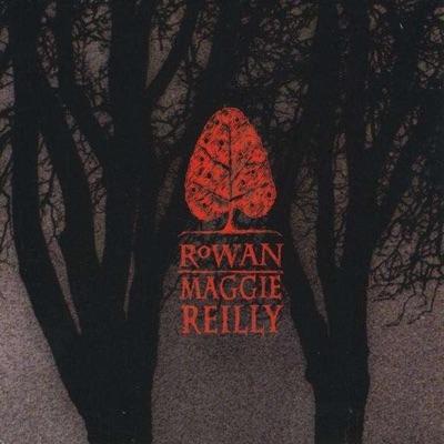 Rowan - Maggie Reilly