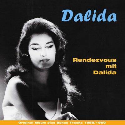 Rendezvous mit Dalida (feat. Orchester Raymond Lefevre) [Original album plus bonus tracks 1959/1960] - Dalida