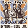 The Best of the O Jays Love Train