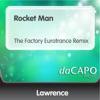 Rocket Man The Factory Eurotrance Remix Single