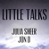 Little Talks - Julia Sheer & Jon D.