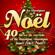 Multi-interprètes - Les classiques de Noël, 40 titres de variété et de musique classique pour fêter Noël (Remasterisé)