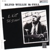 Last Session, Blind Willie McTell
