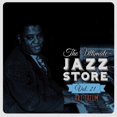 The Ultimate Jazz Store, Vol. 21 - Art Tatum