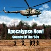 Apocalypse Now! - Sounds of the '60s