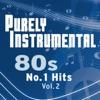 Purely+Instrumental+80s:+No+1+Hits+Vol.+2