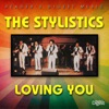 Reader s Digest Music The Stylistics Loving You