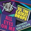 All Eyes On Me feat Keri Hilson Single