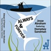 Always and Forever (feat. Homeboy Sandman) - Single, Jesse Abraham