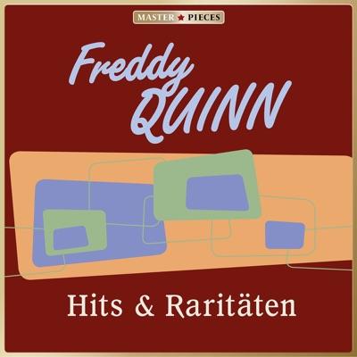 MASTERPIECES Presents Freddy Quinn: Hits & Raritäten - Freddy Quinn