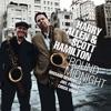 'Round Midnight, Harry Allen & Scott Hamilton