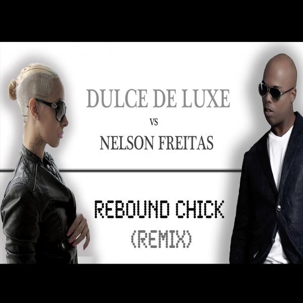 Rebound Chick (Remix) - Single
