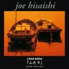 Two of Us, Joe Hisaishi