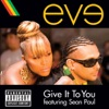 Give It to You feat Sean Paul Single