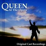 Queen At the Opera / Original Cast Recordings
