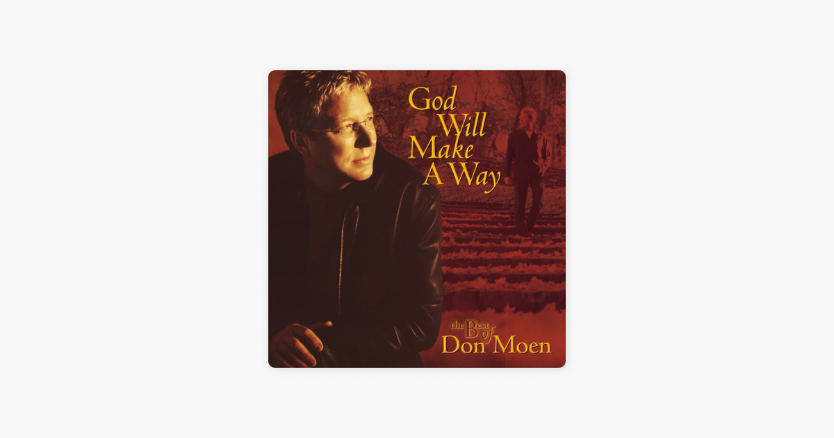 ‎God Will Make a Way: The Best of Don Moen by Don Moen