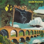 Saskwatch - Born to Break Your Heart