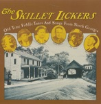 The Skillet Lickers - Rock That Cradle Lucy
