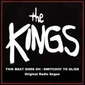 The Kings - This Beat Goes On