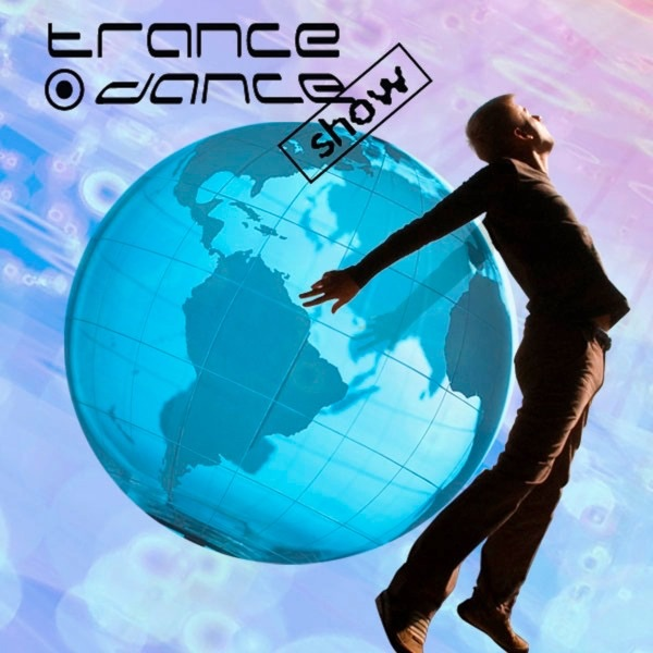 Trance Dance Show Radio Podcast